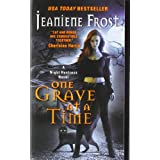"One Grave at a Time: A Night Huntress Novelvon ""Jeaniene Frost"""