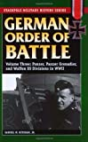 German Order of Battle, Volume 3: Panzer, Panzer Grenadier, and Waffen SS Divisions in WWII (Stackpole Military History)