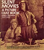 Silent Movies (0486230546) by Appelbaum, Stanley
