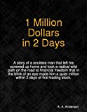 1 Million Dollars in 2 Days (Short Stories from the Undernet Series)