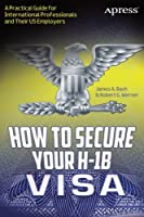 How to Secure Your H-1B Visa ebook download