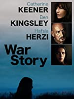 War Story (Watch While It's In Theaters)