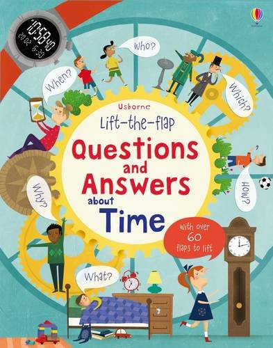 Lift-the-Flap Questions and Answers About Time (Lift-the-Flap Questions & Answers)