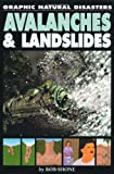 Avalanches and Landslides (0749692553) by Rob Shone