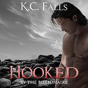 Hooked: By the Broken Billionaire Audiobook