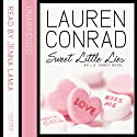 Sweet Little Lies: An L.A. Candy Novel Audiobook by Lauren Conrad Narrated by Jenna Lamia