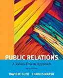 Public Relations: A Value Driven Approach with MyCommunicationLab with eText -- Access Card Package (5th Edition)