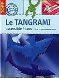 echange, troc Armin Täubner - Le tangrami accessible à tous