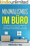 Minimalismus im B�ro: So optimieren S...