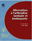 img - for Alternatives   l'arthrod se lombaire et lombosacr e (n  96) (French Edition) book / textbook / text book