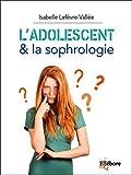 L'adolescent & la sophrologie