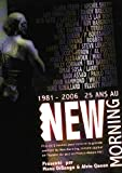 echange, troc 25 ans du New Morning 1981-2006
