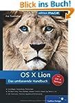 OS X Lion: Das umfassende Handbuch (G...