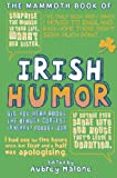 img - for The Mammoth Book of Irish Humor book / textbook / text book