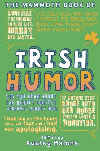The Mammoth Book of Irish Humor
