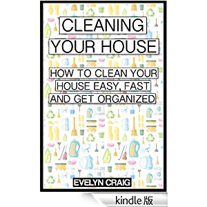 Cleaning Your House How To Clean Your House