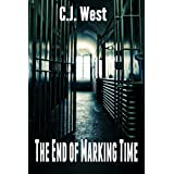 The End of Marking Time ~ CJ West