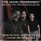 The Main Ingredient - Greatest Hits: The Encore Collection
