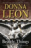 Beastly Things: A Commissario Guido Brunetti Mystery (Commissario Brunetti)