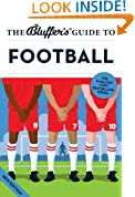 The Bluffer's Guide to Football (The Bluffer's Guides)