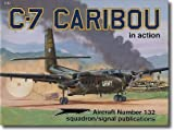 img - for C-7 Caribou in action - Aircraft No. 132 book / textbook / text book