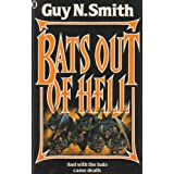 Bats Out of Hellby Guy N. Smith