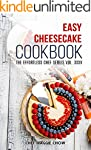 Easy Cheesecake Cookbook (Cheesecake...