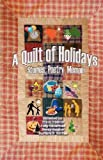 img - for A Quilt of Holidays - Stories, Poetry, Memoir book / textbook / text book