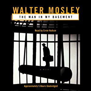 The Man in My Basement | [Walter Mosley]