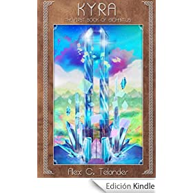 KYRA: The First Book of Enchantus