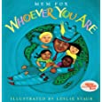 Whoever You Are (Turtleback School & Library Binding Edition)