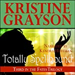 Totally Spellbound | Kristine Grayson
