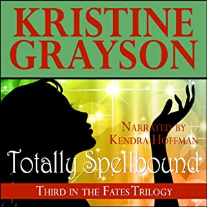 Totally Spellbound | [Kristine Grayson]