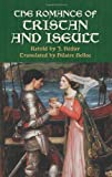 The Romance of Tristan and Iseult (Dover Books on Literature &#038; Drama)