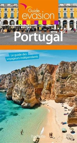 Portugal : le guide des voyageurs indépendants
