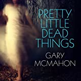 Pretty Little Dead Things: A Thomas Usher Novel