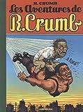Les aventures de R. Crumb par Crumb