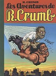Les aventures de R. Crumb par Robert Crumb