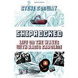 ShipRocked: Life on the Waves with Radio Carolineby Steve Conway