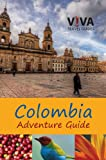 img - for VIVA Colombia! Adventure Guide book / textbook / text book