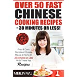 """Over 50 Fast Chinese Cooking Recipes - 30 Minutes or Less: Prep & Cook Delicious Chinese Meals In 30 Minutes or Less With These Top Recipes (Kindle Edition)By Meilin Wu        Buy new: $2.99    Customer Rating:     First tagged """"cooking"""" by Peter Smith"""