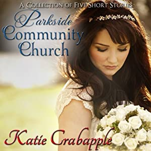 Parkside Community Church: The Complete Collection Audiobook
