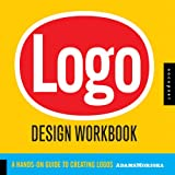 img - for Logo Design Workbook: A Hands-On Guide to Creating Logos book / textbook / text book