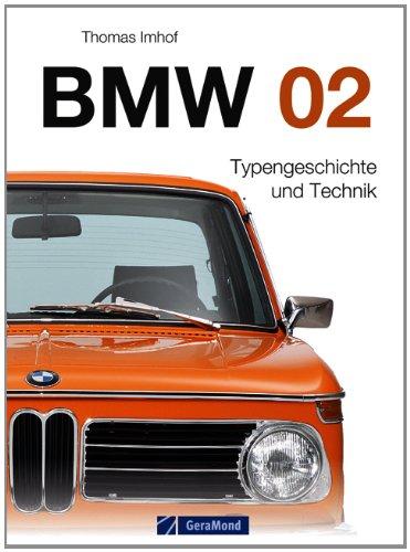 BMW 02: Das Buch zum BMW Oldtimer, eines der