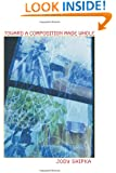 Toward a Composition Made Whole (Pitt Comp Literacy Culture)