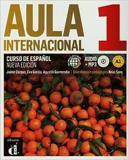 Aula Internacional 1. Nueva Edicion: Libro del Almuno + Ejercicios