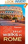 Frommer's 24 Great Walks in Rome