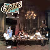 Better By Far By Caravan (2011-09-05)