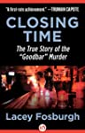 "Closing Time: The True Story of the ""..."