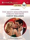 The Multi-Millionaire's Virgin Mistress (Latin Lovers)